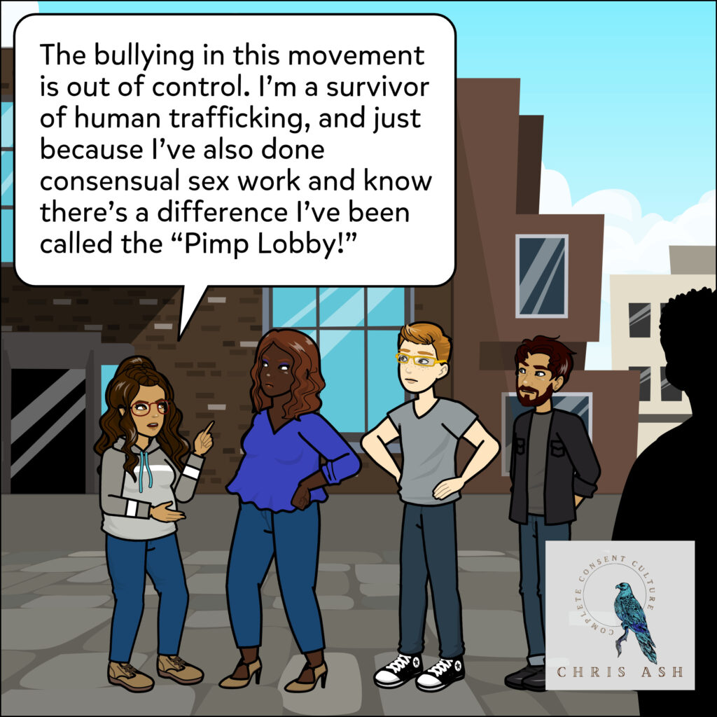 """Alisha says, """"The bullying in this movement is out of control. I'm a survivor of human trafficking, and just because I've also done consensual sex work and know there's a difference I've been called the """"Pimp Lobby!"""""""""""