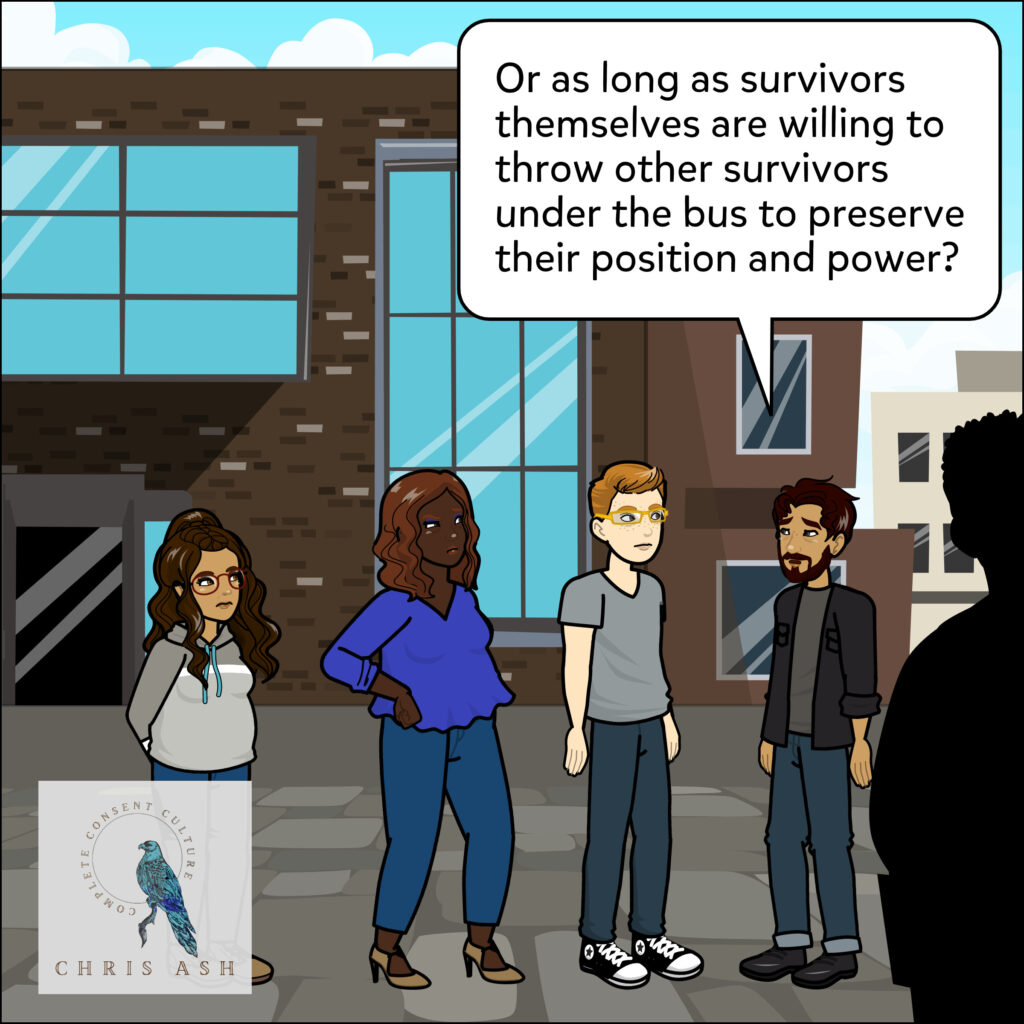 """Sam adds, """"Or as long as survivors themselves are willing to throw other survivors under the bus to preserve their position and power?"""""""